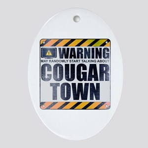 Warning: Cougar Town Oval Ornament