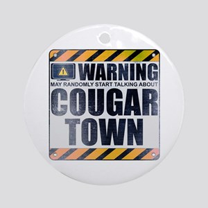 Warning: Cougar Town Round Ornament