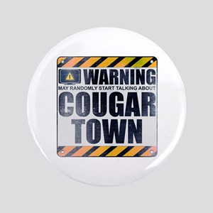 "Warning: Cougar Town 3.5"" Button"