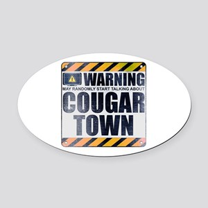 Warning: Cougar Town Oval Car Magnet