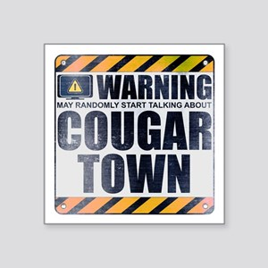 """Warning: Cougar Town Square Sticker 3"""" x 3"""""""