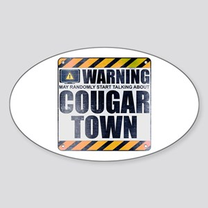Warning: Cougar Town Oval Sticker