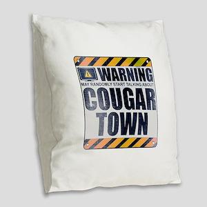 Warning: Cougar Town Burlap Throw Pillow