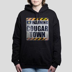 Warning: Cougar Town Woman's Hooded Sweatshirt