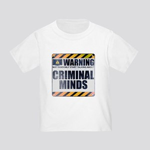 Warning: Criminal Minds Infant/Toddler T-Shirt