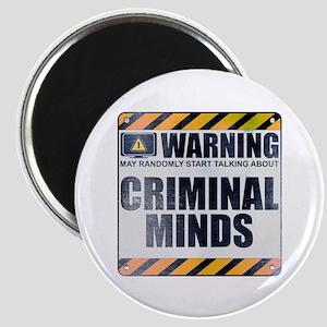 Warning: Criminal Minds Magnet