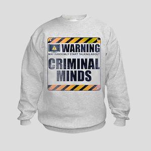 Warning: Criminal Minds Kids Sweatshirt