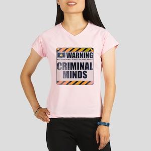 Warning: Criminal Minds Women's Performance Dry T-
