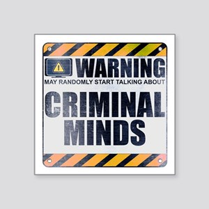 "Warning: Criminal Minds Square Sticker 3"" x 3"""