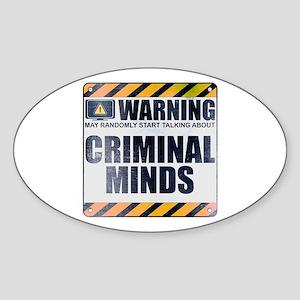 Warning: Criminal Minds Oval Sticker