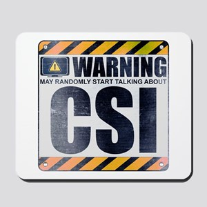 Warning: CSI Mousepad