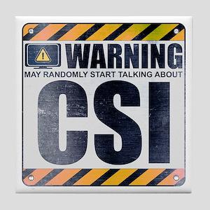 Warning: CSI Tile Coaster