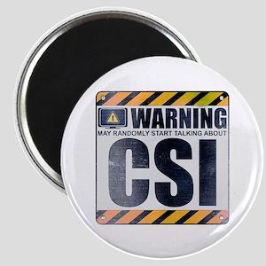 Warning: CSI Magnet