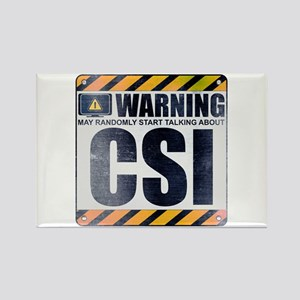 Warning: CSI Rectangle Magnet