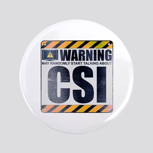 "Warning: CSI 3.5"" Button"