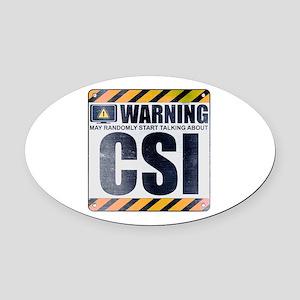 Warning: CSI Oval Car Magnet