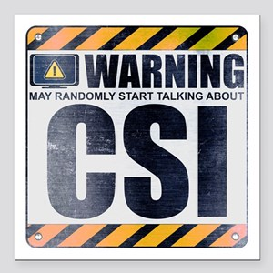 "Warning: CSI Square Car Magnet 3"" x 3"""