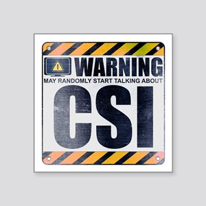 "Warning: CSI Square Sticker 3"" x 3"""