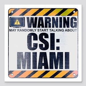 "Warning: CSI: Miami Square Car Magnet 3"" x 3"""