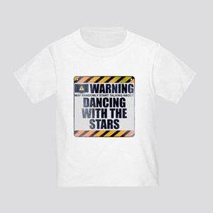 Warning: Dancing With the Stars Infant/Toddler T-S