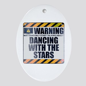 Warning: Dancing With the Stars Oval Ornament