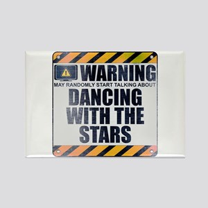 Warning: Dancing With the Stars Rectangle Magnet