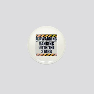 Warning: Dancing With the Stars Mini Button