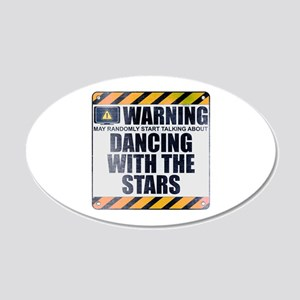 Warning: Dancing With the Stars 22x14 Oval Wall Pe