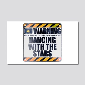 Warning: Dancing With the Stars Car Magnet 20 x 12