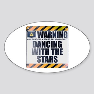 Warning: Dancing With the Stars Oval Sticker
