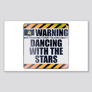 Warning: Dancing With the Stars Rectangle Sticker