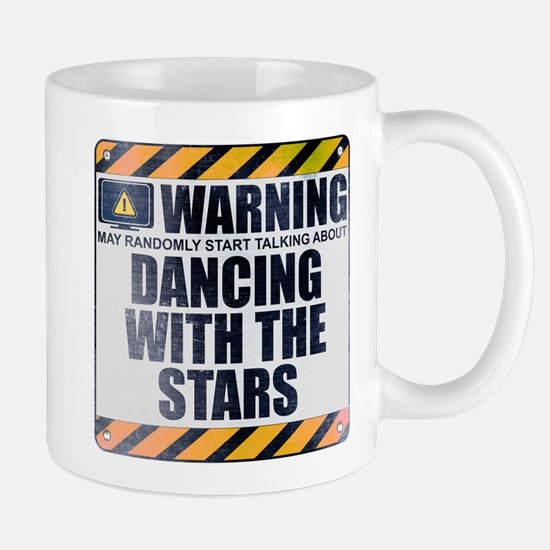 Warning: Dancing With the Stars Mug