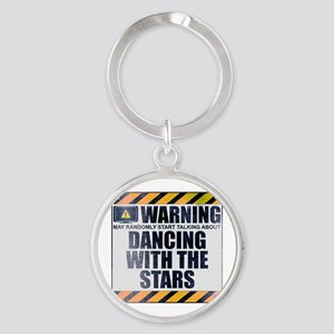 Warning: Dancing With the Stars Round Keychain