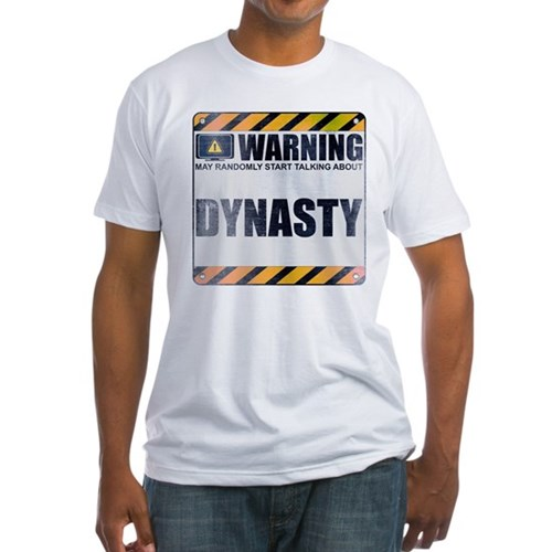 Warning: Dynasty Fitted T-Shirt