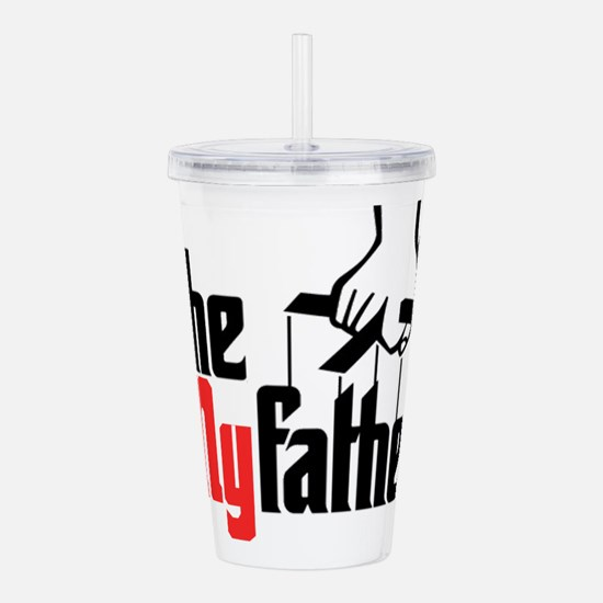 The My Father Acrylic Double-wall Tumbler