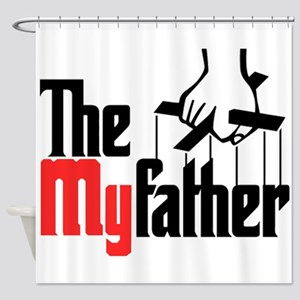 The My Father Shower Curtain