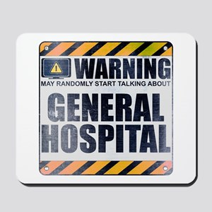 Warning: General Hospital Mousepad