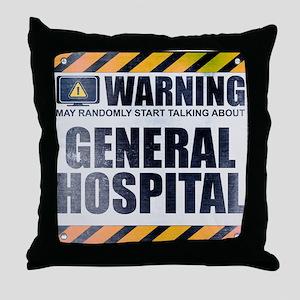 Warning: General Hospital Throw Pillow