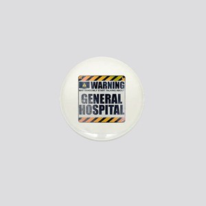 Warning: General Hospital Mini Button