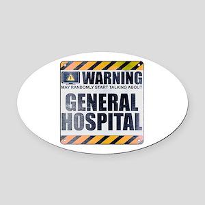 Warning: General Hospital Oval Car Magnet