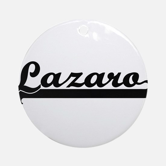 Lazaro Classic Retro Name Design Ornament (Round)