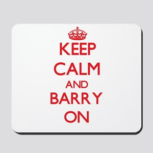 Keep Calm and Barry ON Mousepad