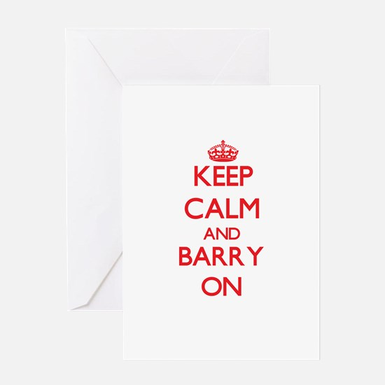 Keep Calm and Barry ON Greeting Cards