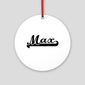 Max Classic Retro Name Design Ornament (Round)
