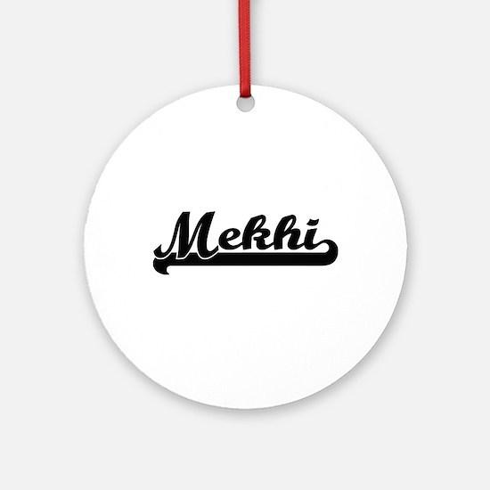 Mekhi Classic Retro Name Design Ornament (Round)