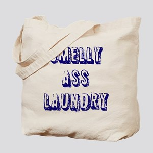 SMELLY ASS LAUNDRY Tote Bag