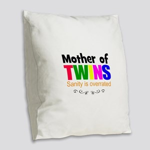 crazy mom of twins Burlap Throw Pillow