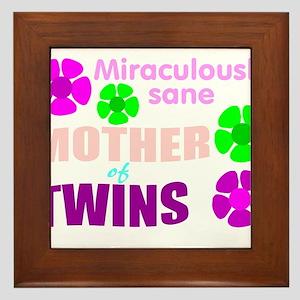 Sane mother of twin... Framed Tile