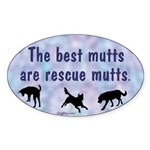 The Best Mutts Are Rescues (blue) Oval Sticker