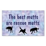 The Best Mutts Are Rescues (blue) Sticker (Rectang